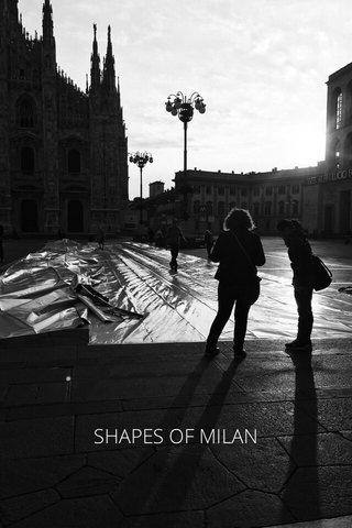 SHAPES OF MILAN