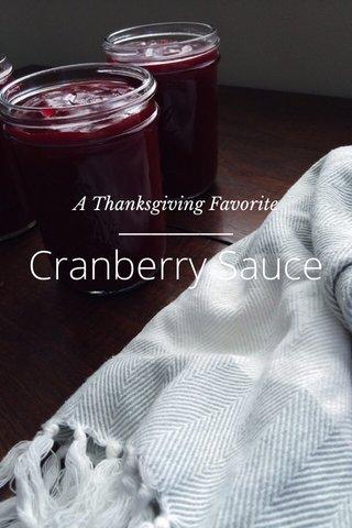 Cranberry Sauce A Thanksgiving Favorite