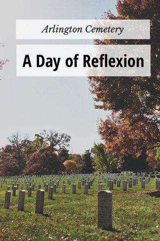 A Day of Reflexion Arlington Cemetery