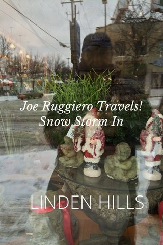 LINDEN HILLS Joe Ruggiero Travels! Snow Storm In