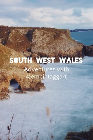 South West Wales Adventures with @emcintaggart