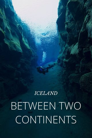 BETWEEN TWO CONTINENTS ICELAND