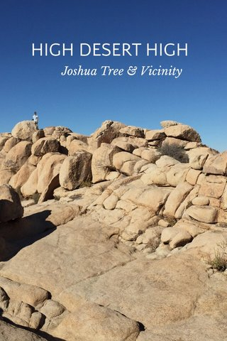HIGH DESERT HIGH Joshua Tree & Vicinity