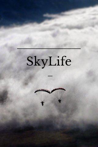 SkyLife —
