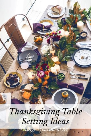Thanksgiving Table Setting Ideas Image: Apartment 34