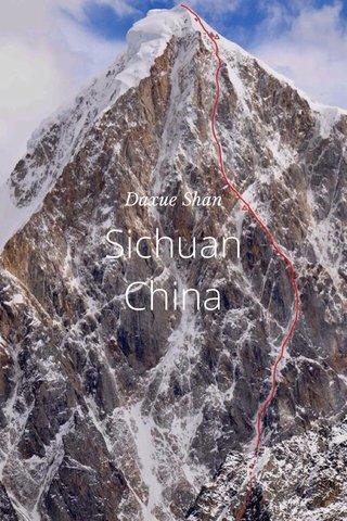 Sichuan China Daxue Shan