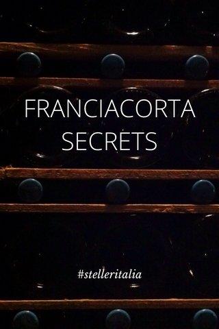 FRANCIACORTA SECRETS #stelleritalia