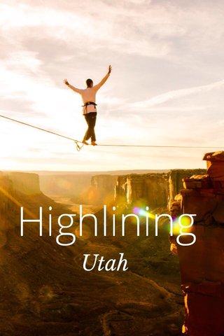 Highlining Utah