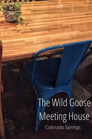 The Wild Goose Meeting House Colorado Springs