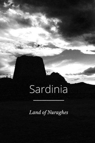 Sardinia Land of Nuraghes