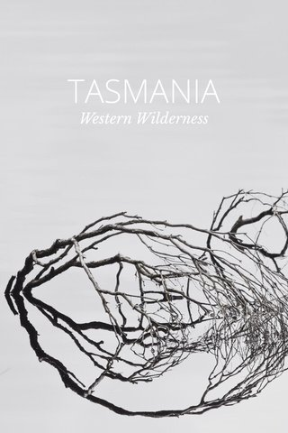 TASMANIA Western Wilderness