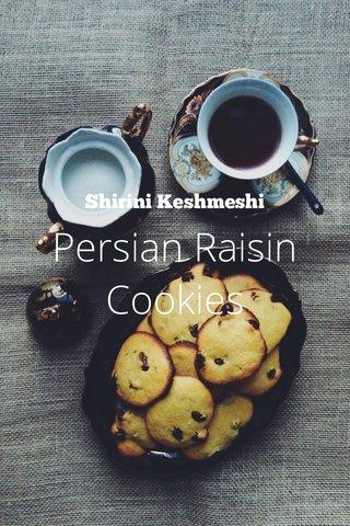 Persian Raisin Cookies Shirini Keshmeshi