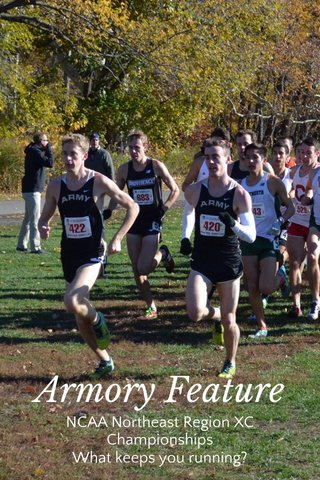Armory Feature NCAA Northeast Region XC Championships What keeps you running?