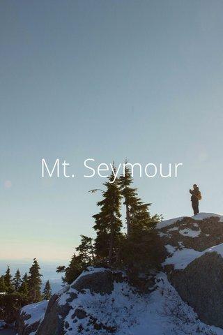 Mt. Seymour
