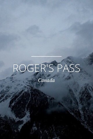 ROGER'S PASS Canada
