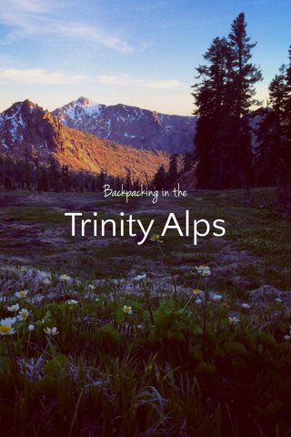 Trinity Alps Backpacking in the
