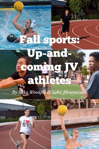 Fall sports: Up-and-coming JV athletes By Nika Woodfill & Saba Moussavian