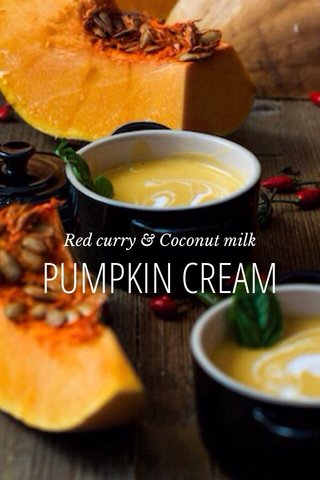 PUMPKIN CREAM Red curry & Coconut milk