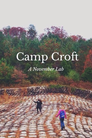 Camp Croft A November Lab