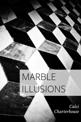 MARBLE ILLUSIONS Calci Charterhouse