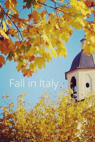 Fall in Italy