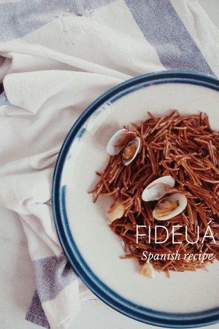 FIDEUÁ Spanish recipe