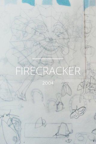 FIRECRACKER 2004