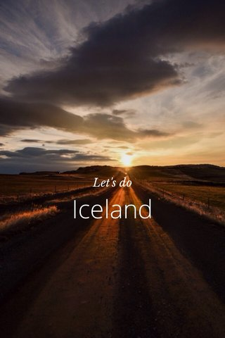 Iceland Let's do