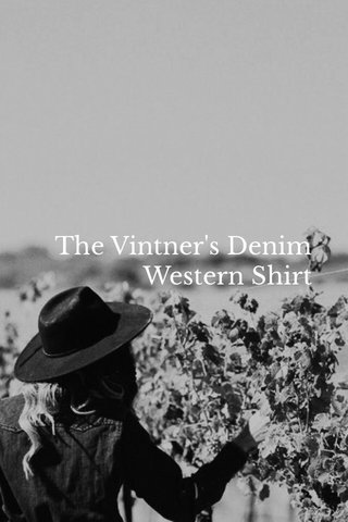 The Vintner's Denim Western Shirt