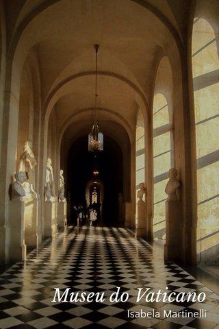Museu do Vaticano Isabela Martinelli