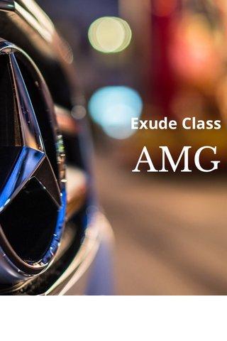 AMG Exude Class