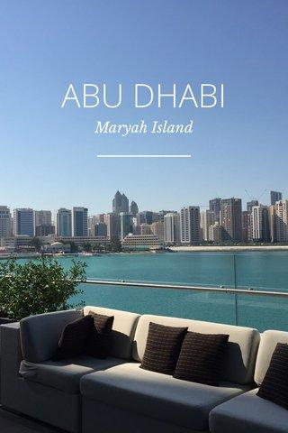 ABU DHABI Maryah Island