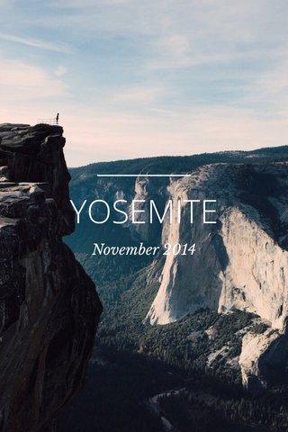 YOSEMITE November 2014