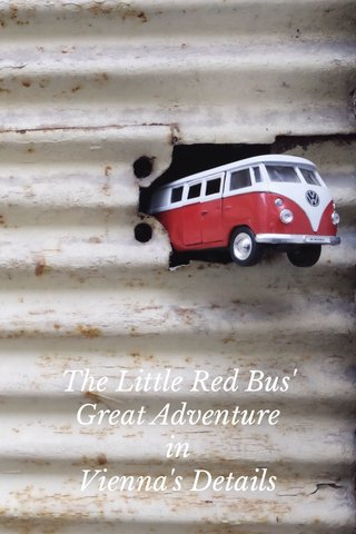 The Little Red Bus' Great Adventure in Vienna's Details