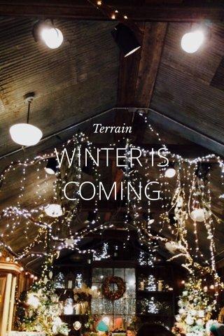 WINTER IS COMING Terrain