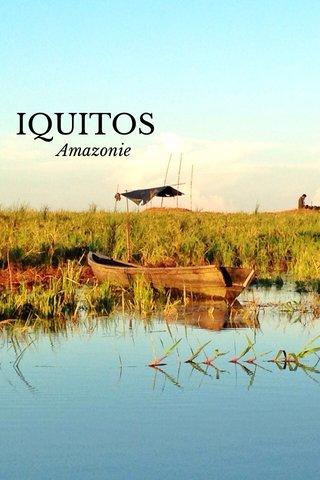 IQUITOS Amazonie