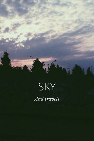 SKY SKY And travels