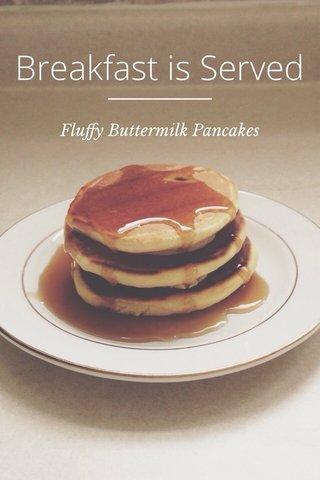 Breakfast is Served Fluffy Buttermilk Pancakes