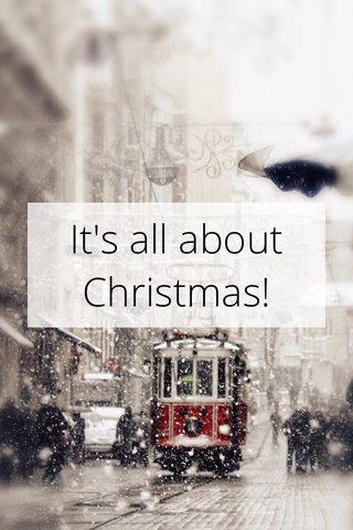 It's all about Christmas!