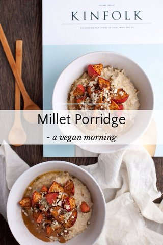 Millet Porridge - a vegan morning