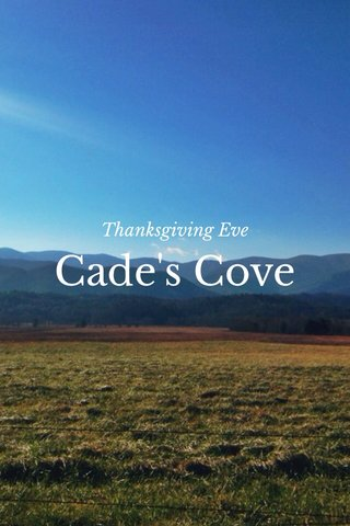 Cade's Cove Thanksgiving Eve