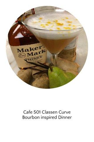 Cafe 501 Classen Curve Bourbon inspired Dinner