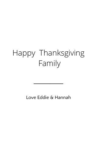 Happy Thanksgiving Family Love Eddie & Hannah