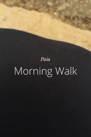 Morning Walk Paia