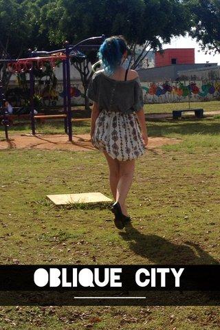 OBLIQUE CITY