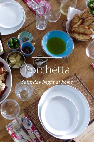 Porchetta Saturday Night at home