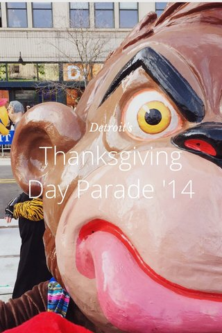 Thanksgiving Day Parade '14 Detroit's
