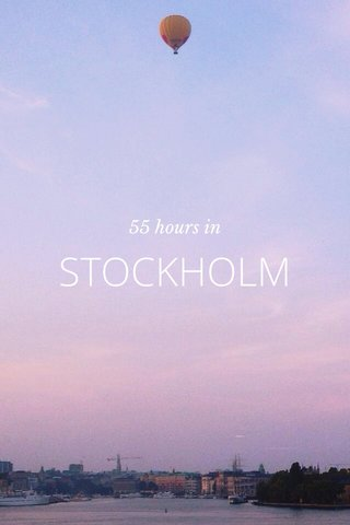 STOCKHOLM 55 hours in