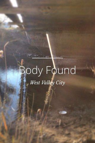 Body Found West Valley City