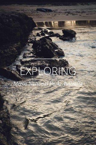 EXPLORING Meroo National Park, Australia
